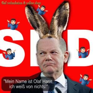 "Read more about the article ""Mein Name ist Olaf Hase, ich weiß von nichts!"""